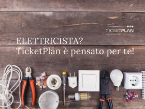Ticketplan lo strumento per gli elettricisti