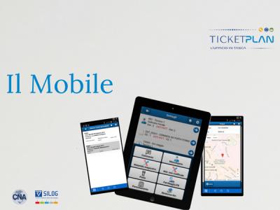 I vantaggi di TicketPlan: il Mobile