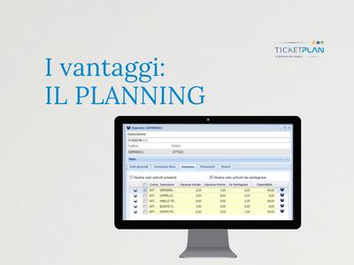 I vantaggi di TicketPlan: il Planning